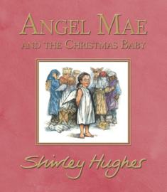 Angel Mae And The Christmas Baby (Shirley Hughes)