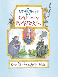 A Near Thing For Captain Najork (Russell Hoban, Quentin Blake)