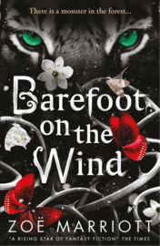Barefoot On The Wind (Zoe Marriott)