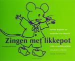 Zingen met likkepot (H. Hopster) (Paperback / softback)
