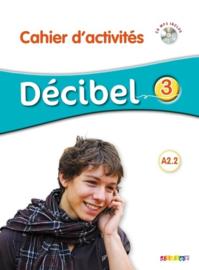 Décibel 3 - Cahier d'activités