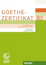 Goethe-Zertifikat B2 – Prüfungsziele Testbeschreibung