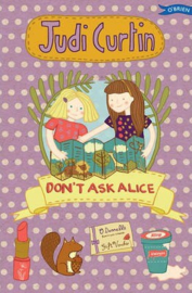 Don't Ask Alice (Judi Curtin, Woody Fox, Nicola Colton)