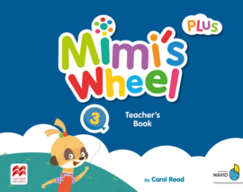 Mimi's Wheel Level 3 Teacher's Book with Navio App