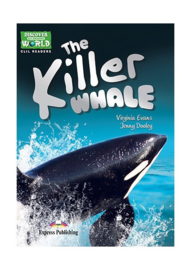 The Killer Whale (discover Our Amazing World) Reader With Cross-platform Application