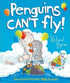 Penguins Can't Fly! (Richard Byrne) Paperback / softback