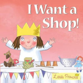 I Want a Shop! (Tony Ross) Paperback / softback