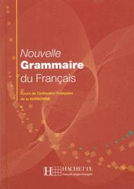 Nouvelle Grammaire du Français - Cours de Civilisation Française de la Sorbonne