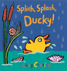 Splish, Splash, Ducky! (Lucy Cousins)