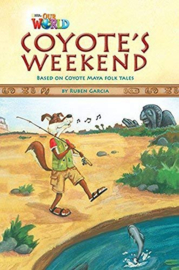 Our World 3 Coyote's Weekend Reader