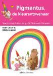 Pigmentus, de kleurentovenaar (Rian Visser)