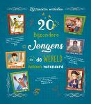 20 bijzondere jongens die de wereld hebben veranderd