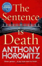 The Sentence Is Death (Anthony Horowitz)