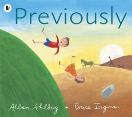 Previously (Allan Ahlberg, Bruce Ingman)