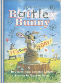 Battle Bunny (Mac Barnett and Jon Scieszka, Matt Myers)