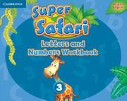 Super Safari British English Level3 Letters and Numbers Workbook