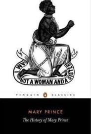 The History Of Mary Prince (Mary Prince)