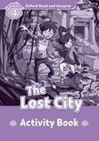 Oxford Read And Imagine Level 4: The Lost City Activity Book