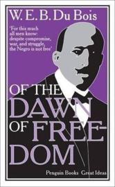 Of The Dawn Of Freedom (W. Du Bois)