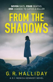 From The Shadows (G.R. Halliday)