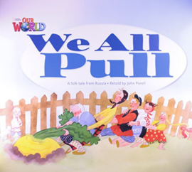Our World 1 We All Pull Big Book
