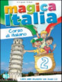 Magica Italia 2 Student's Book + Song Audio Cd