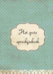 Het grote sprookjes boek (Ans Kuijck Linders) (Paperback / softback)