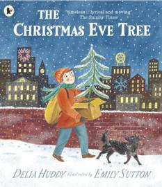 The Christmas Eve Tree (Delia Huddy, Emily Sutton)