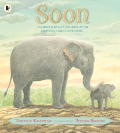 Soon (Timothy Knapman, Patrick Benson)
