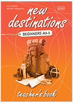 New Destinations Beginners Teachers Book