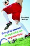 Brugklasproof, dropkicks en topvoetbal (Gonneke Huizing)