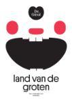Land van de Groten (Rejane Dal Bello) (Paperback / softback)