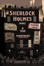 Sherlock Holmes: The Novels (Arthur Conan Doyle)