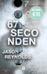 67 seconden (Jason Reynolds)
