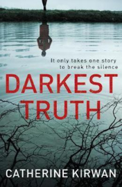Darkest Truth (Catherine Kirwan)
