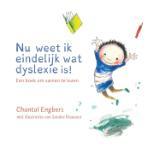Nu weet ik eindelijk wat dyslexie is (Chantal Engbers)