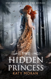 The Hidden Princess (Katy Moran)