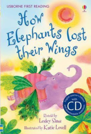 First Reading Two : How Elephants Lost Their Wings (with CD)