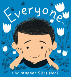 Everyone (Christopher Silas Neal)