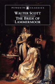The Bride Of Lammermoor (Walter Scott)
