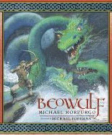 Beowulf (Michael Morpurgo, Michael Foreman)
