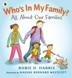 Who's In My Family? (Robie Harris, Nadine Bernard Westcott)