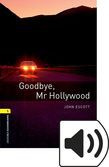 Oxford Bookworms Library Stage 1 Goodbye Mr Hollywood Audio