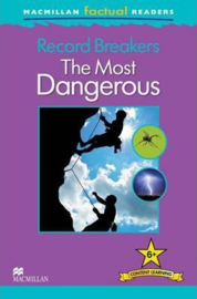 Record Breakers The Most Dangerous