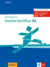 Mit Erfolg bij het Goethe-Zertifikat B2 Testbuch passend zur neuen Prüfung