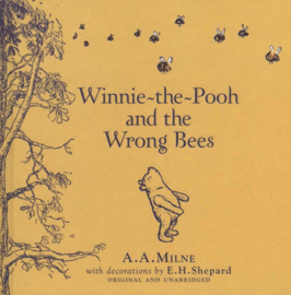 WINNIE-THE-POOH: WINNIE-THEPOOH AND THE WRONG BEES