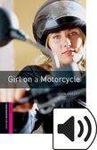 Oxford Bookworms Library Starter Girl On A Motorcycle Audio