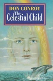 The Celestial Child (Don Conroy)