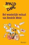 Het wonderlijk verhaal van Hendrik Meier (Roald Dahl)