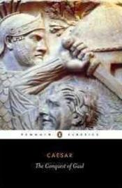 The Conquest Of Gaul (Julius Caesar)